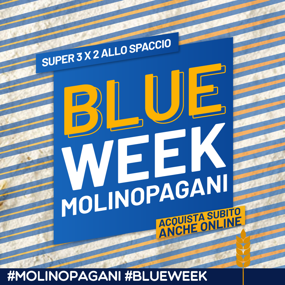 Blue Week Molino Pagani Super promo 3x2